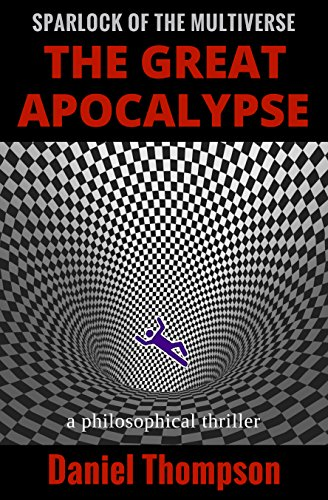 The Great Apocalypse (Sparlock of the Multiverse Book 1) Kindle Edition