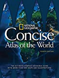 National Geographic Concise Atlas of the World, 4th Edition: The Ultimate Compact Resource Guide with More Than 450 Maps…