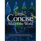 National Geographic Concise Atlas of the World, 4th Edition: The Ultimate Compact Resource Guide with More Than 450 Maps and