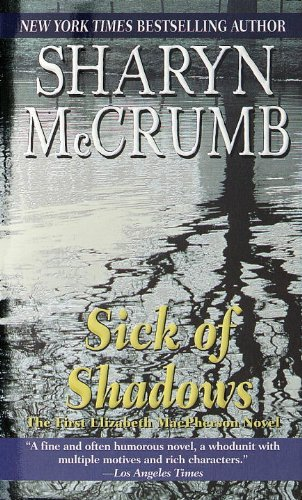 Sick of Shadows (Elizabeth MacPherson) cover