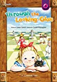 img - for Through the Looking Glass (Caramel Tree Readers Level 6) book / textbook / text book