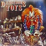 Dangerous Toys/Hellacious Acre