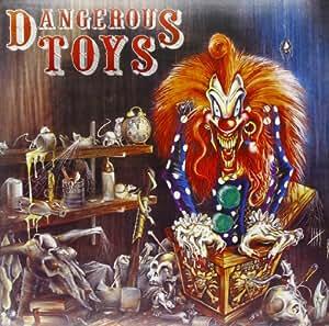 Dangerous Toys - Dangerous Toys/Hellacious Acre