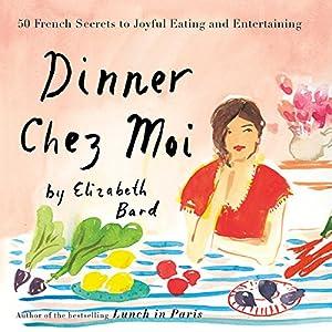 Dinner Chez Moi Audiobook