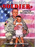 My Daddy's A Soldier, Sara Jane Arnett, 1934666874