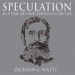 Speculation as a Fine Art and Thoughts on Life Audiobook