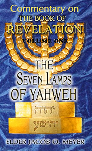 Commentary on Revelation (Vol. 1—The 7 Lamps of Yahweh) for $<!---->