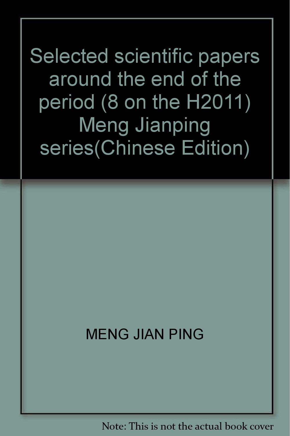 Download Selected scientific papers around the end of the period (8 on the H2011) Meng Jianping series(Chinese Edition) pdf