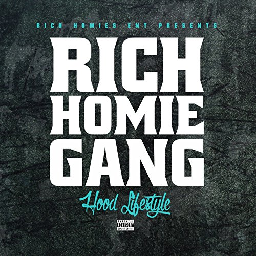 Rich Homie Gang - Hood Lifesty...