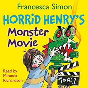 Horrid Henry's Monster Movie Audiobook