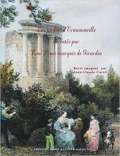 Livres gratuits Les jardins d'Ermenonville racontés par René Louis marquis de Girardin pdf epub