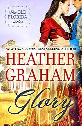 Glory (The Old Florida Series Book - Series Glory