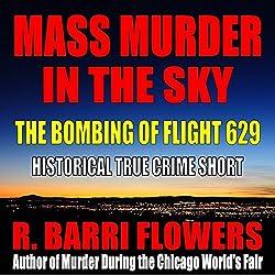 Mass Murder in the Sky