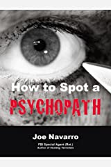 How to Spot a Psychopath Kindle Edition