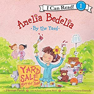Amelia Bedelia by the Yard Audiobook