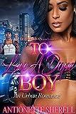 To Love A Dope Boy: An Urban Romance