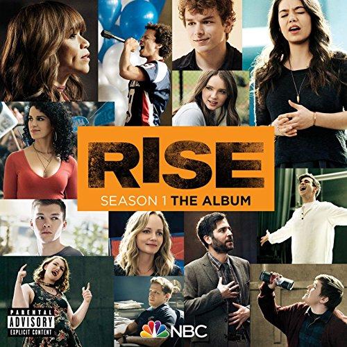 1 Rise Series - Rise Season 1: The Album  (Explicit)