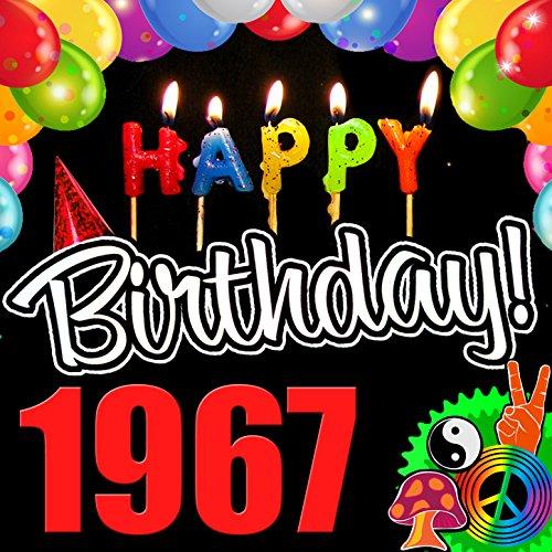 Happy Birthday 1967