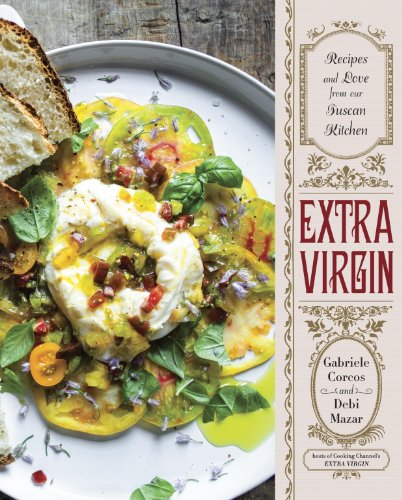 Extra Virgin Recipes Tuscan Kitchen ebook product image