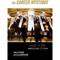 The Career Mystique: Cracks in the American Dream