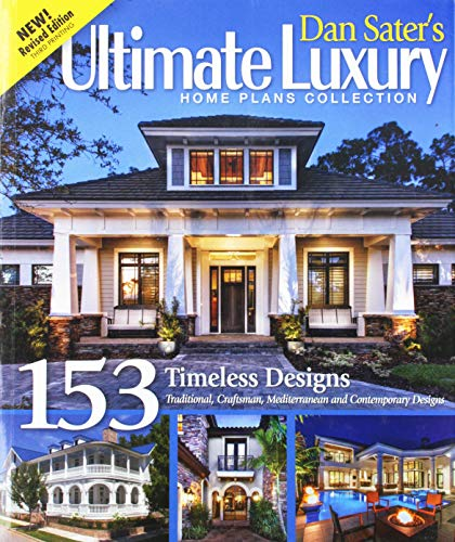 Dan Sater's Ultimate Luxury Home Plans Collection