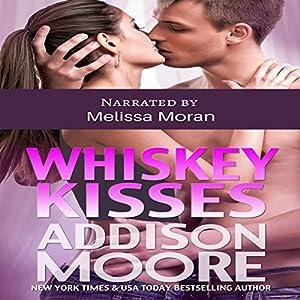 Whiskey Kisses Audiobook
