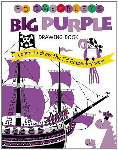 Ed Emberley's Big Purple Drawing Book - Book  of the Ed Emberley Drawing Books