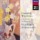 Classical Music : Waltzes; 4 Scherzos; 26 Pr'ludes [2 CD]