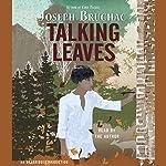 Talking Leaves | Joseph Bruchac