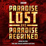 Paradise Lost & Paradise Regained: Two BBC Radio 4 Dramatisations