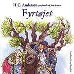 Fyrtøjet | H. C. Andersen,Jørn Jensen