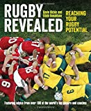 Rugby Revealed: Reaching Your Rugby Potential