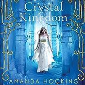 Crystal Kingdom | Amanda Hocking