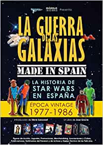 Guerra de las galaxias Made in Spain, La: José Gracia: 9788494770036: Amazon.com: Books
