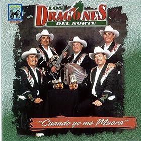Amazon.com: Cuando Yo Me Muera: Los Dragones Del Norte: MP3 Downloads