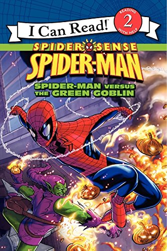 Spider-Man: Spider-Man versus the Green Goblin (I Can Read! Spider Sense Spider-Man: Level 2)
