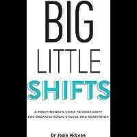 Big Little Shifts