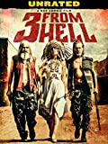 3 From Hell (UNRATED VERSION) (4K UHD)