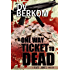A One Way Ticket to Dead: (Kate Jones Thriller #7)