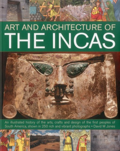 The Art & Architecture of the Incas PDF