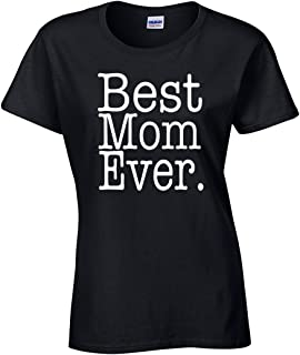 2411bb5d AW Fashions Best Mom Ever - Funny Mothers Day Present for Mommy Ladies T- Shirt