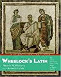Wheelock's Latin, Frederic M. Wheelock and Richard A. LaFleur, 0060956410