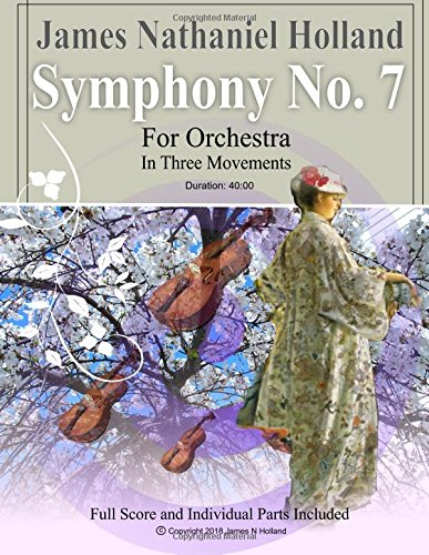 Symphony No. 7: For Orchestra in Three Movements Full Score and Individual Parts ebook