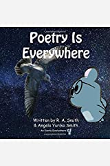 Poetry Is Everywhere (Everly Everywhere Books) (Volume 5) Paperback