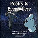 Poetry Is Everywhere (Everly Everywhere Books) (Volume 5)
