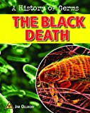 The Black Death, Jim Ollhoff, 1604534974