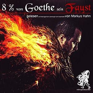 8 % vom Goethe sein Faust 1 und 2 Hörbuch