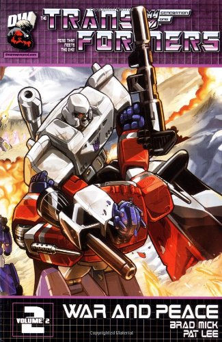 Transformers Generation One Vol. 2 : War and Peace]()