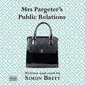Mrs Pargeter's Public Relations Hörbuch