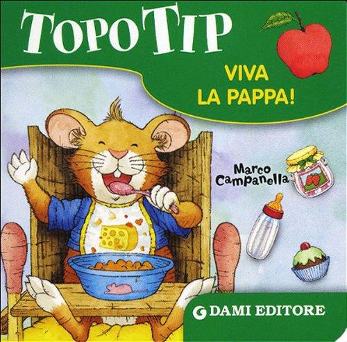 Price comparison product image Topo Tip. Viva la pappa!